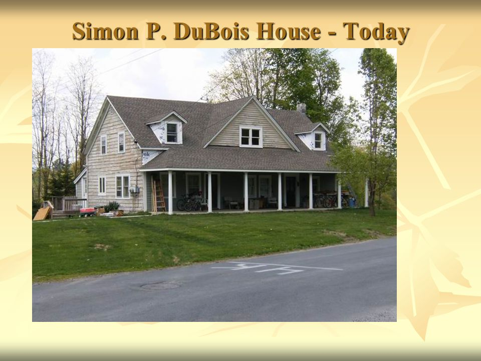 Simon P. DuBois House - Today