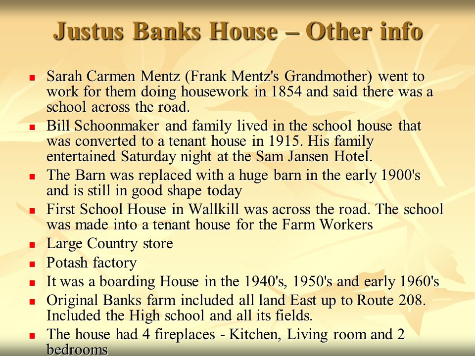 Justus Banks House – Other info
