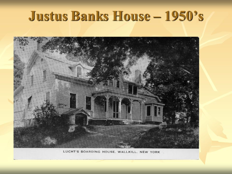 Justus Banks House – 1950's