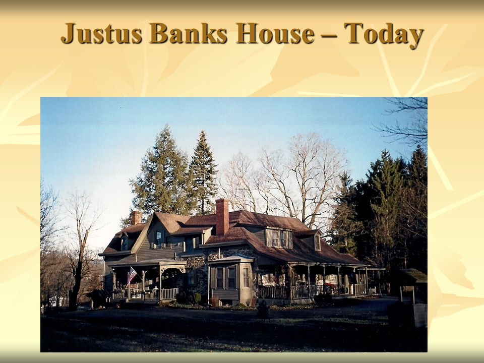 Justus Banks House – Today