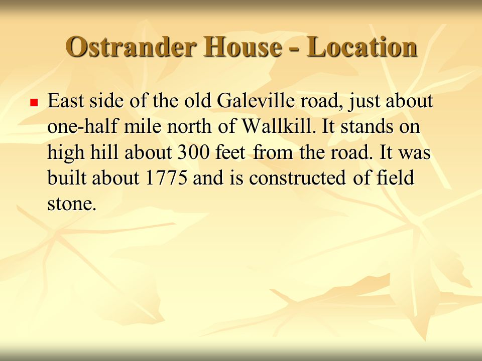 Ostrander House - Location