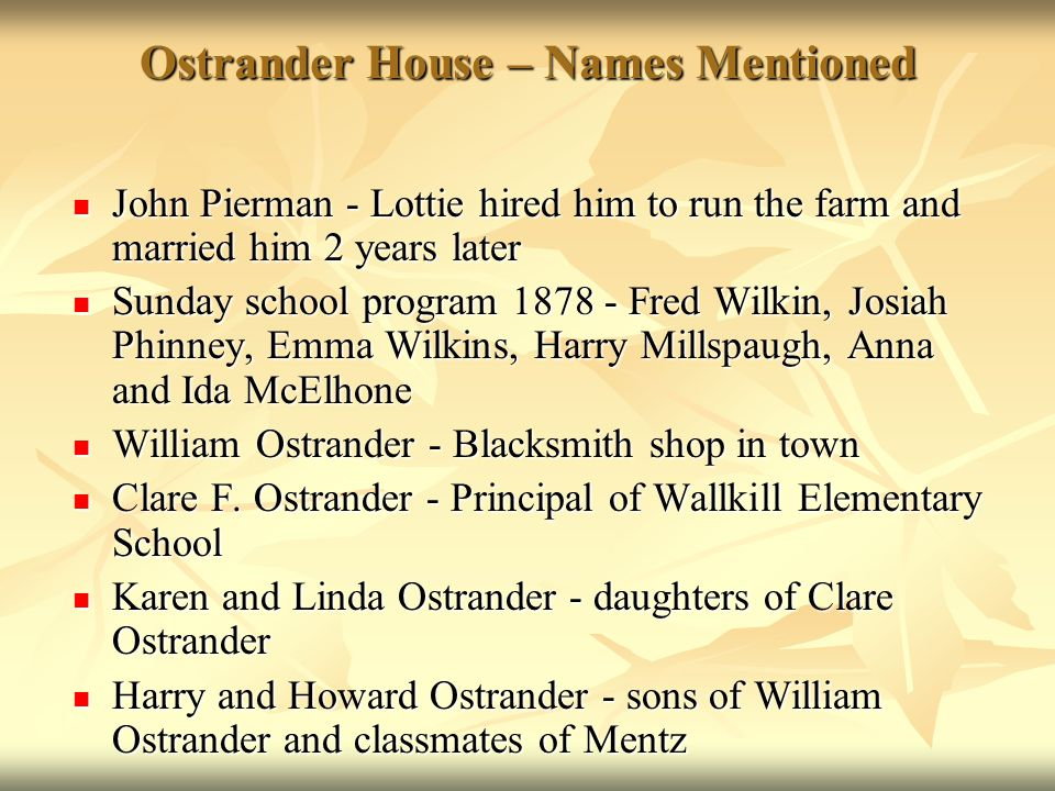 Ostrander House – Names Mentioned
