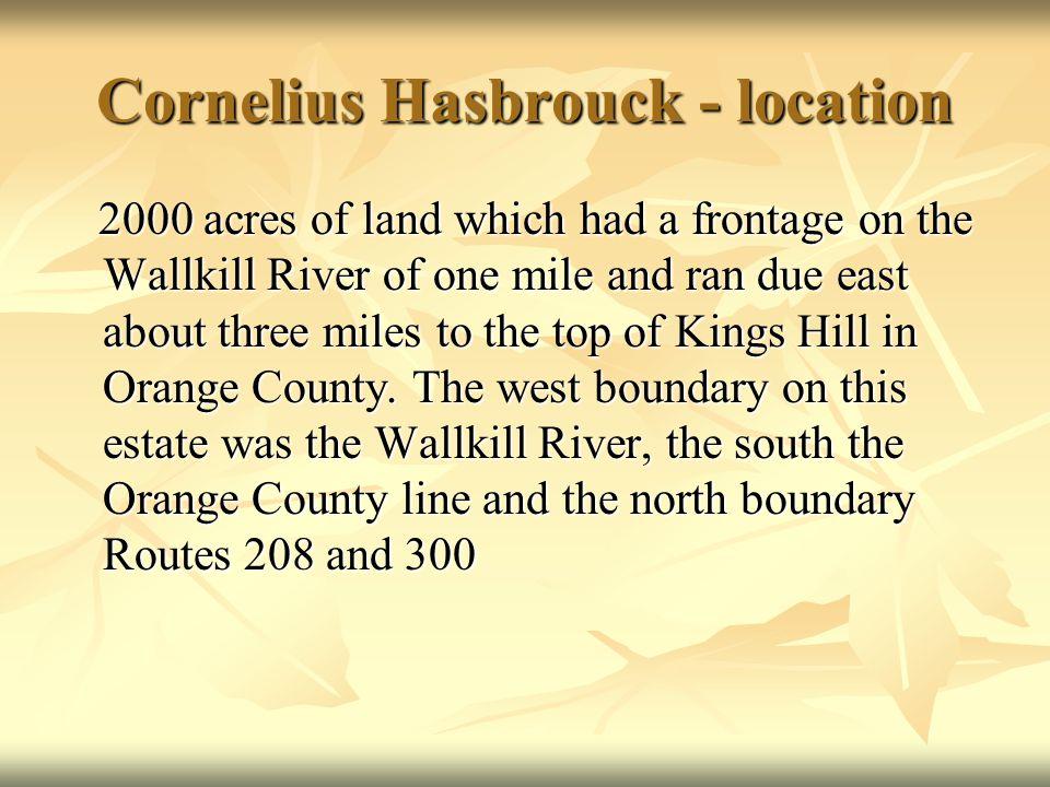 Cornelius Hasbrouck - location