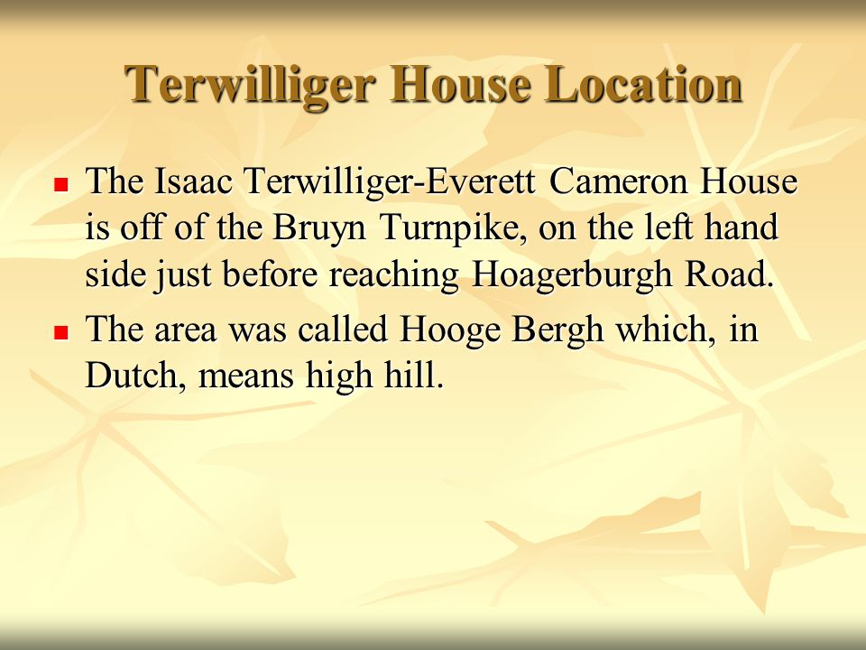Terwilliger House Location