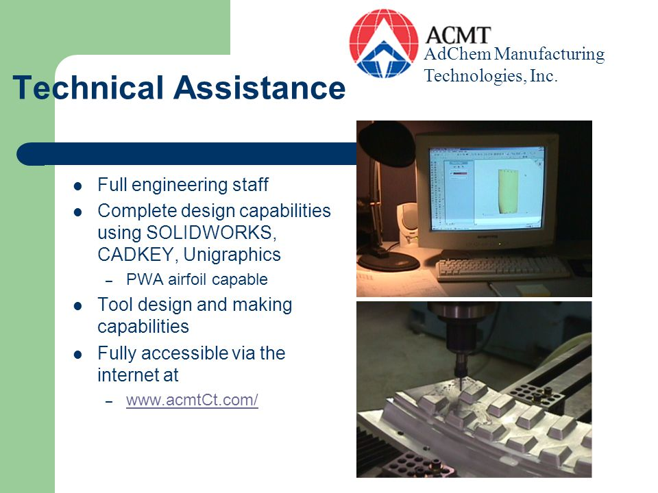 Technical Assistance AdChem Manufacturing Technologies, Inc.