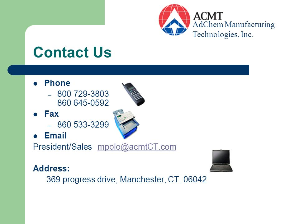Contact Us AdChem Manufacturing Technologies, Inc. Phone