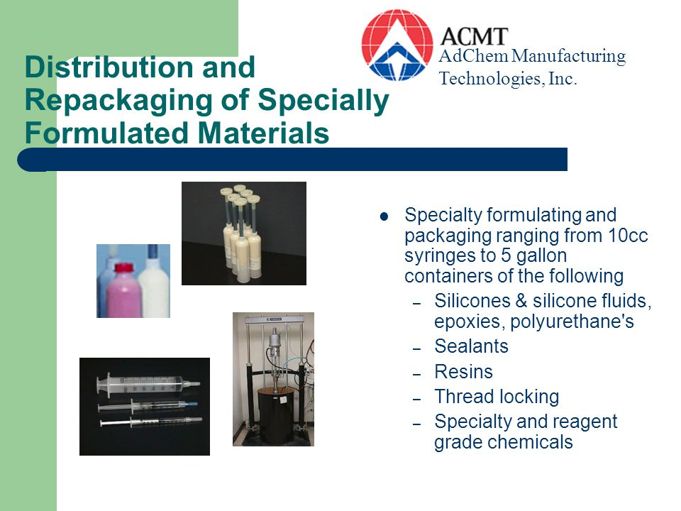 Distribution and Repackaging of Specially Formulated Materials