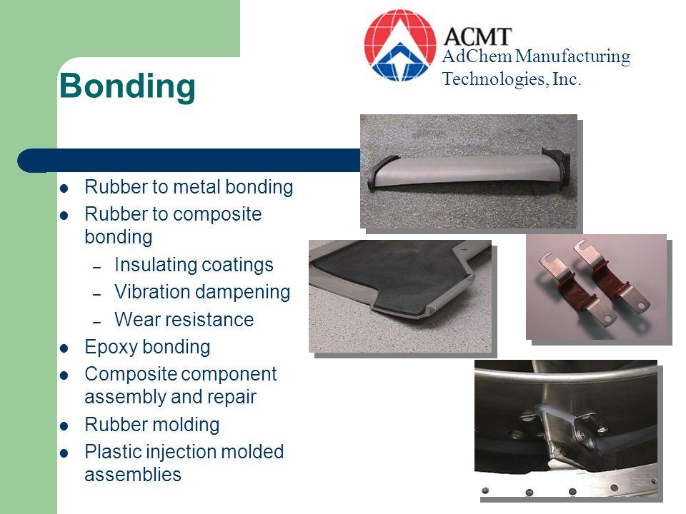 Bonding AdChem Manufacturing Technologies, Inc.
