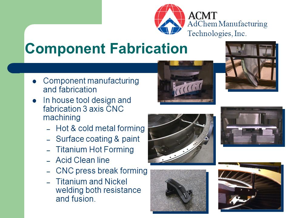 Component Fabrication
