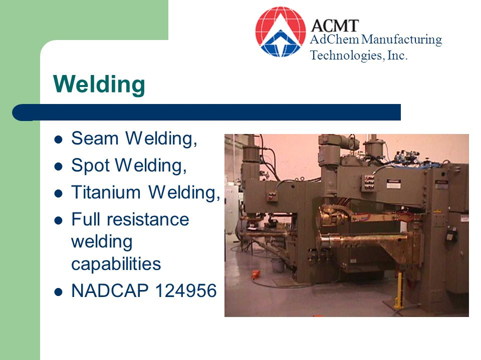 Welding Seam Welding, Spot Welding, Titanium Welding,