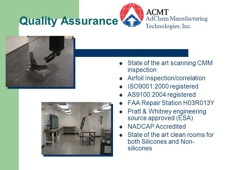 Quality Assurance AdChem Manufacturing Technologies, Inc.