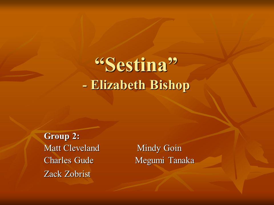 Sestina - Elizabeth Bishop