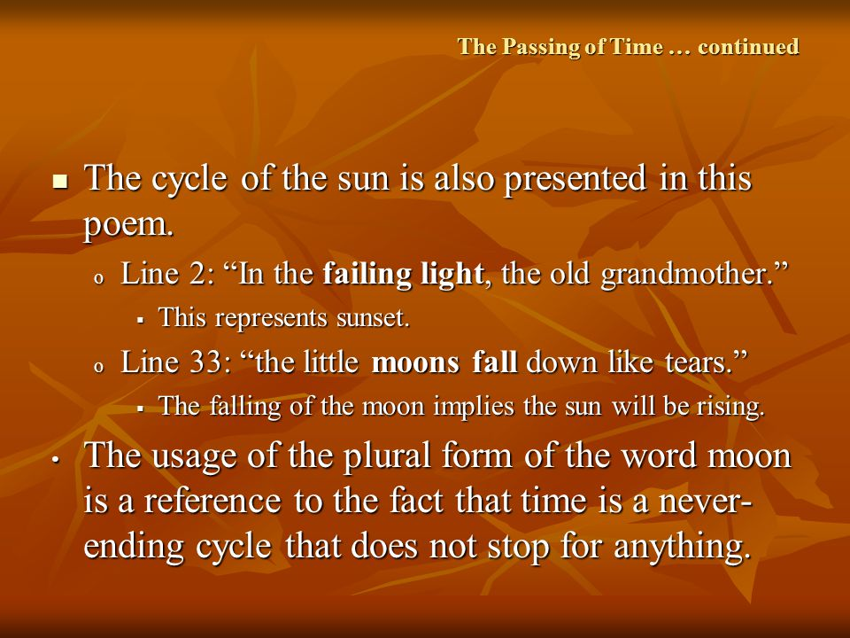 The Passing of Time … continued