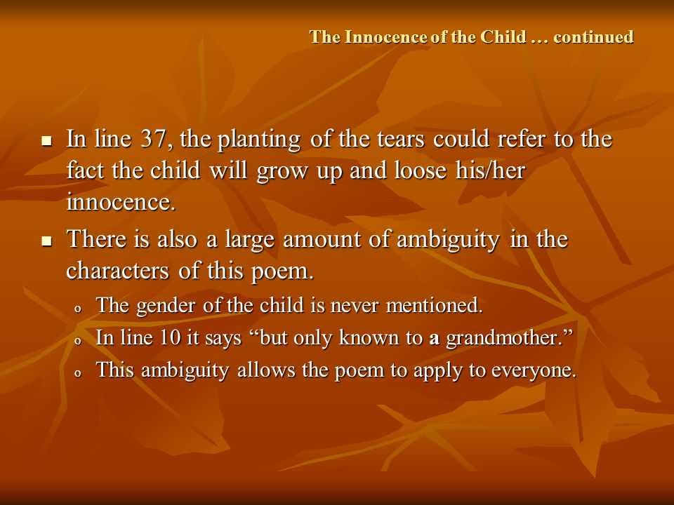 The Innocence of the Child … continued