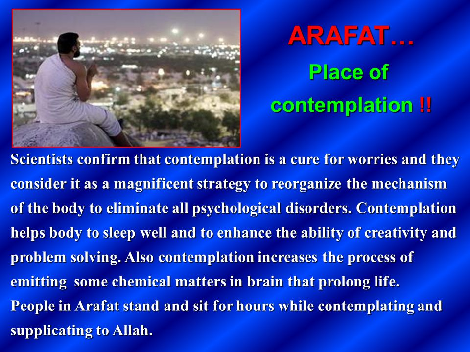 ARAFAT… Place of contemplation !!
