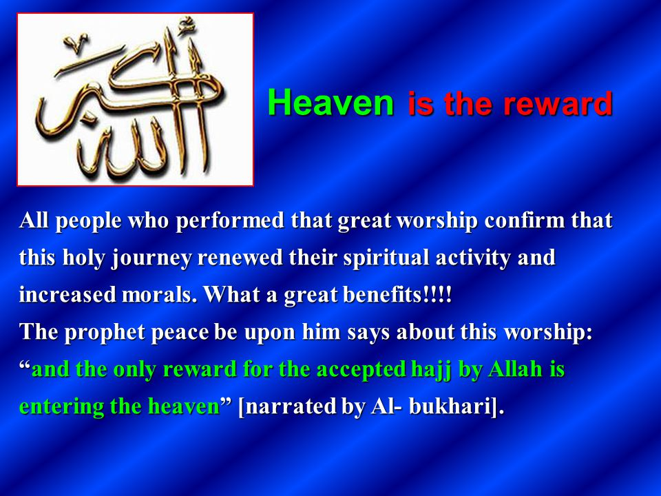 Heaven is the reward