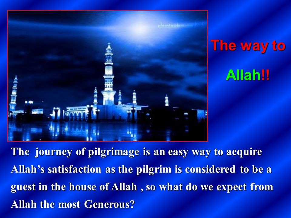 The way to Allah!!