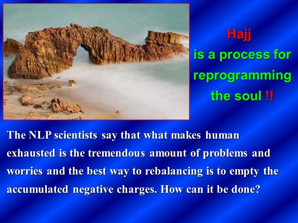is a process for reprogramming the soul !!