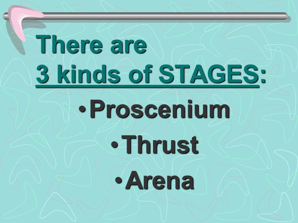 There are 3 kinds of STAGES: