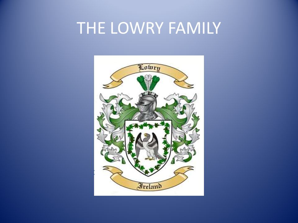 THE LOWRY FAMILY