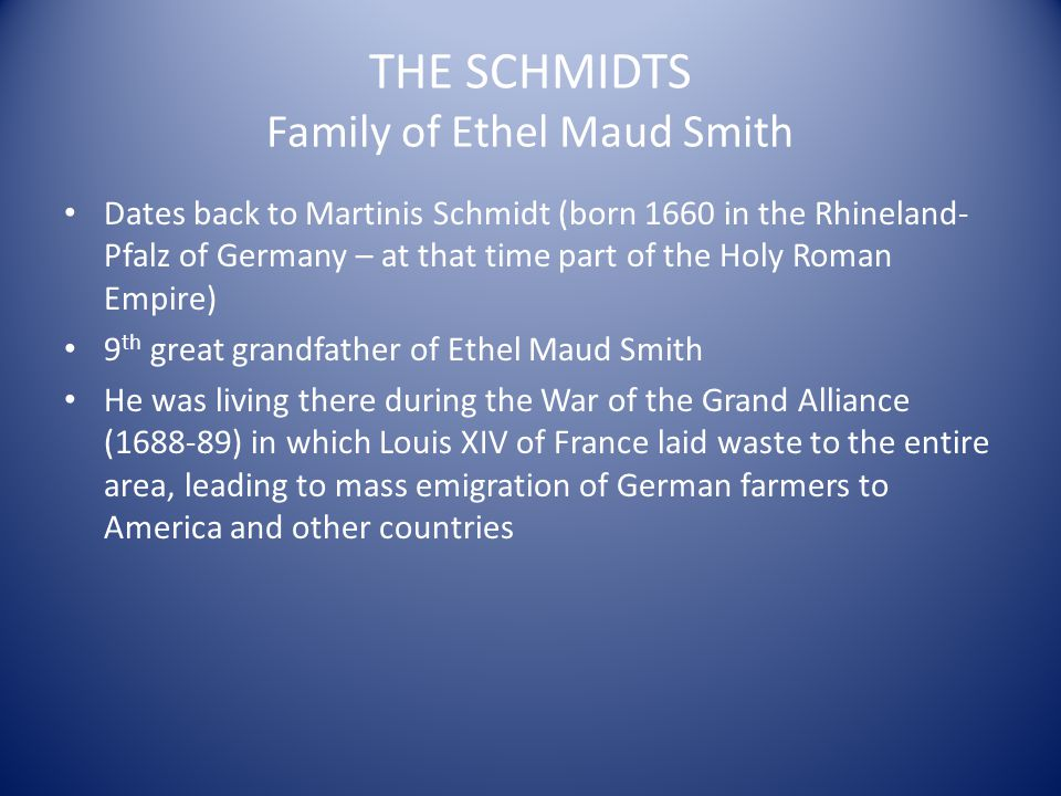 THE SCHMIDTS Family of Ethel Maud Smith