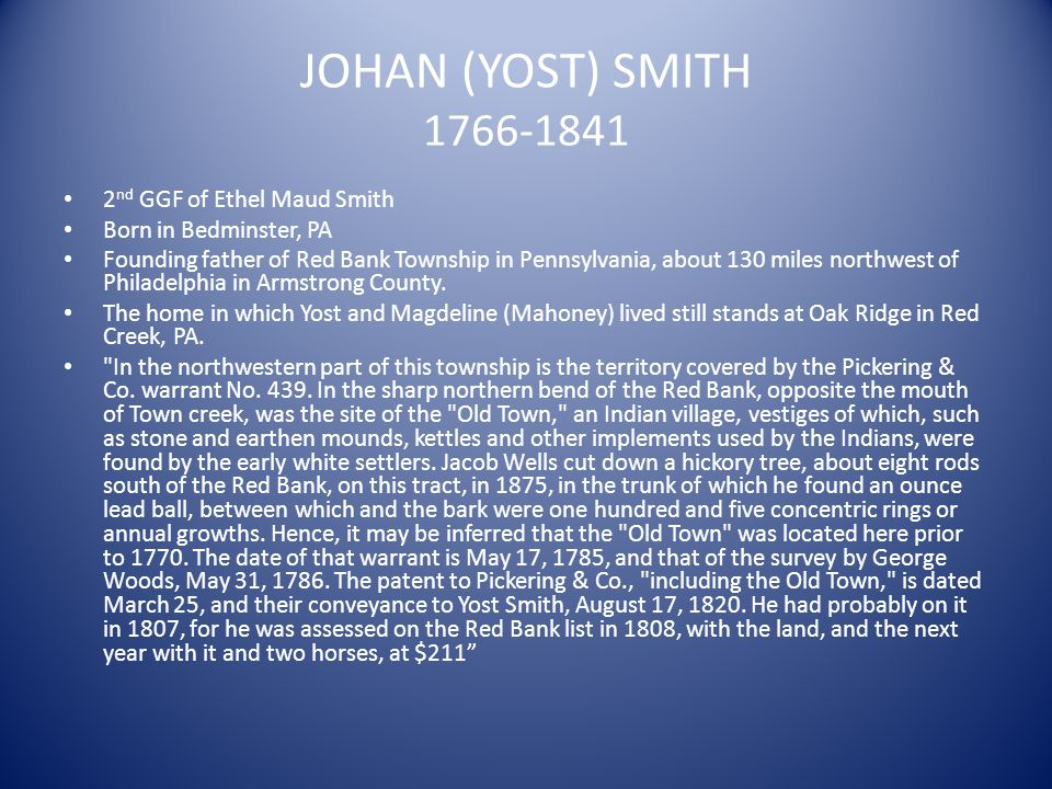 JOHAN (YOST) SMITH 1766-1841 2nd GGF of Ethel Maud Smith