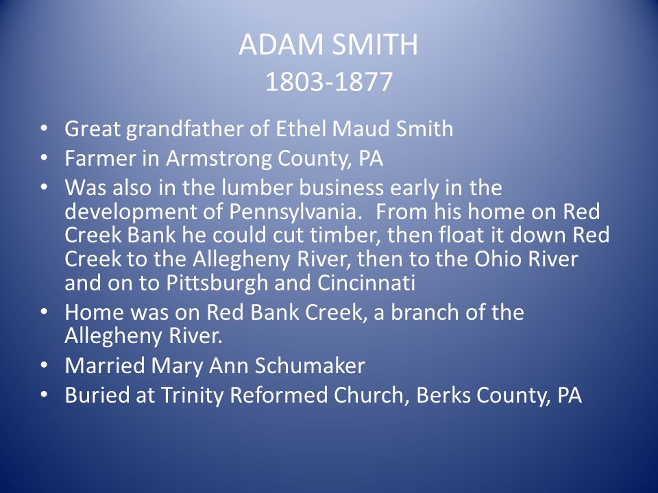 ADAM SMITH 1803-1877 Great grandfather of Ethel Maud Smith