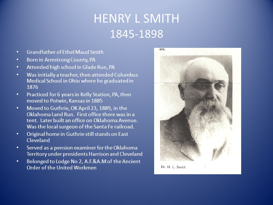 HENRY L SMITH 1845-1898 Grandfather of Ethel Maud Smith