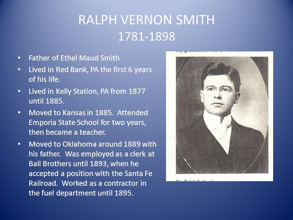 RALPH VERNON SMITH 1781-1898 Father of Ethel Maud Smith