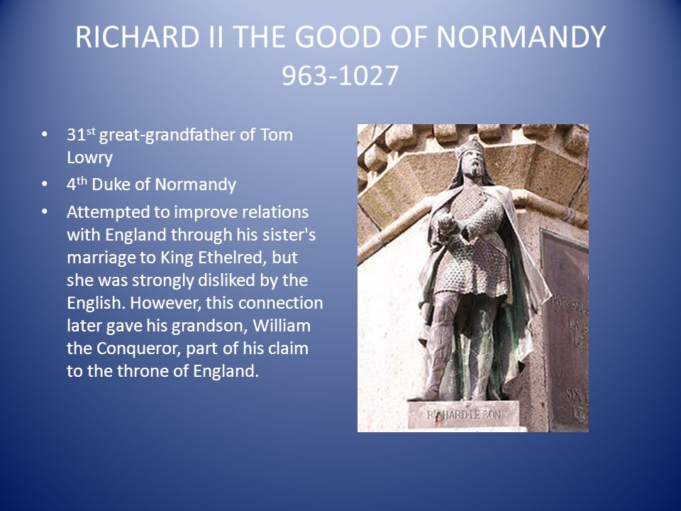 RICHARD II THE GOOD OF NORMANDY 963-1027