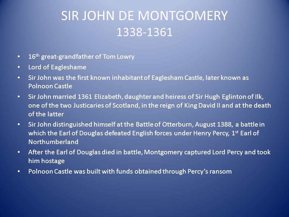SIR JOHN DE MONTGOMERY 1338-1361