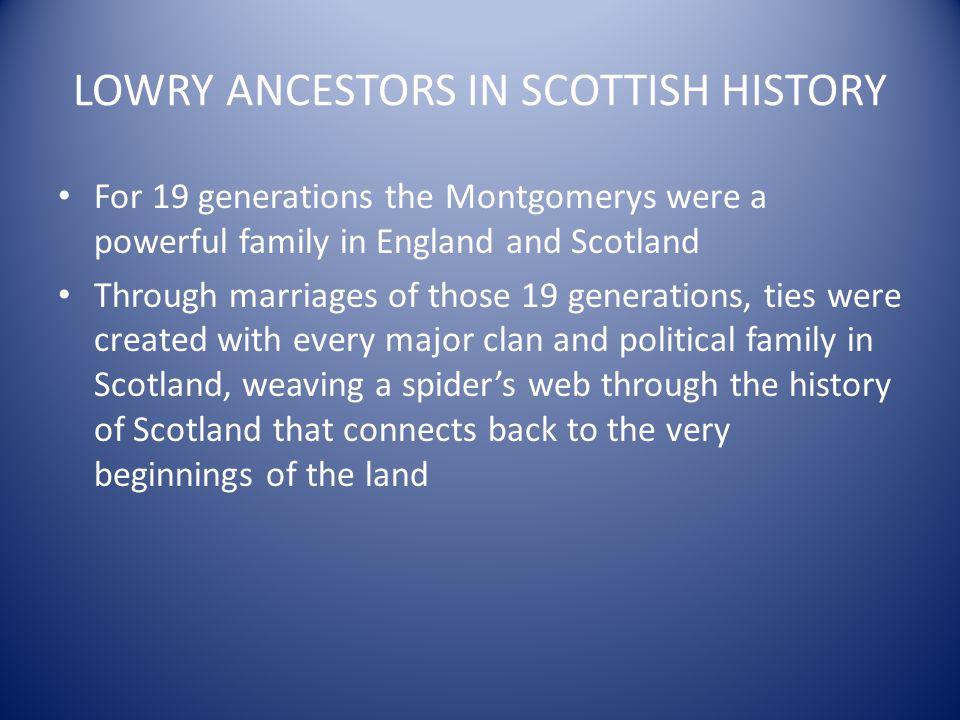 LOWRY ANCESTORS IN SCOTTISH HISTORY