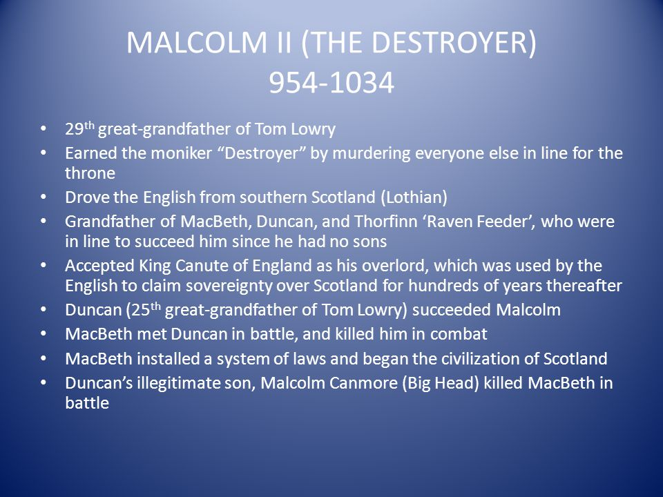 MALCOLM II (THE DESTROYER) 954-1034