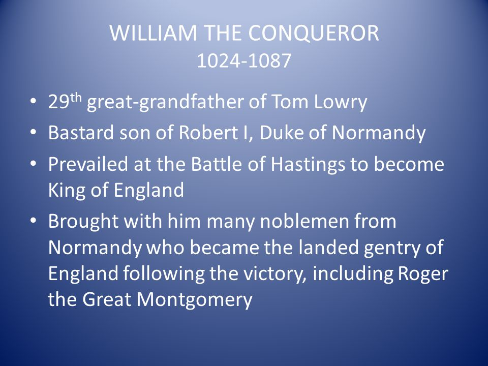 WILLIAM THE CONQUEROR 1024-1087