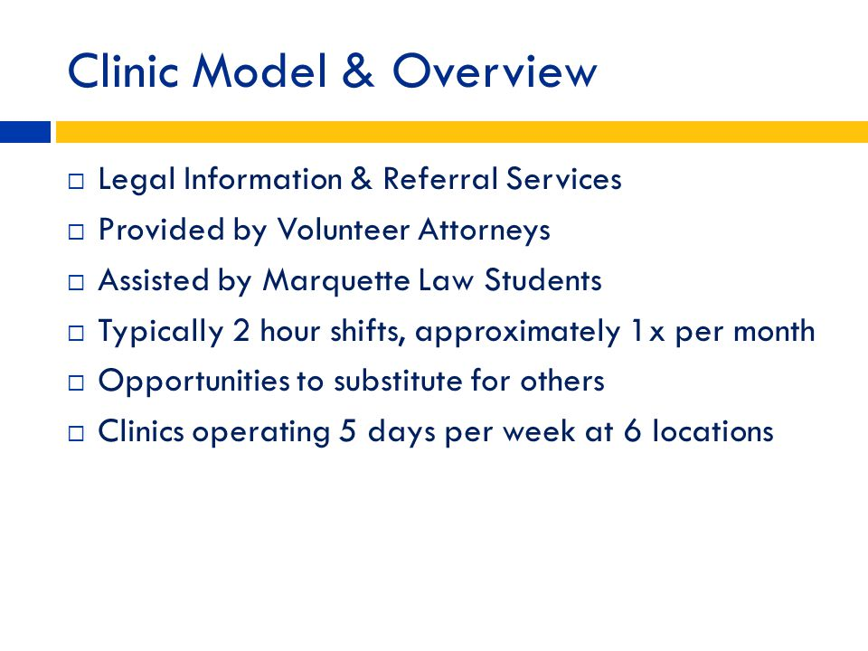 Clinic Model & Overview