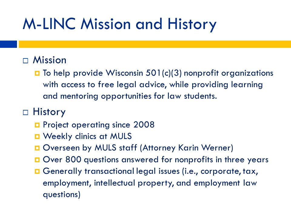 M-LINC Mission and History
