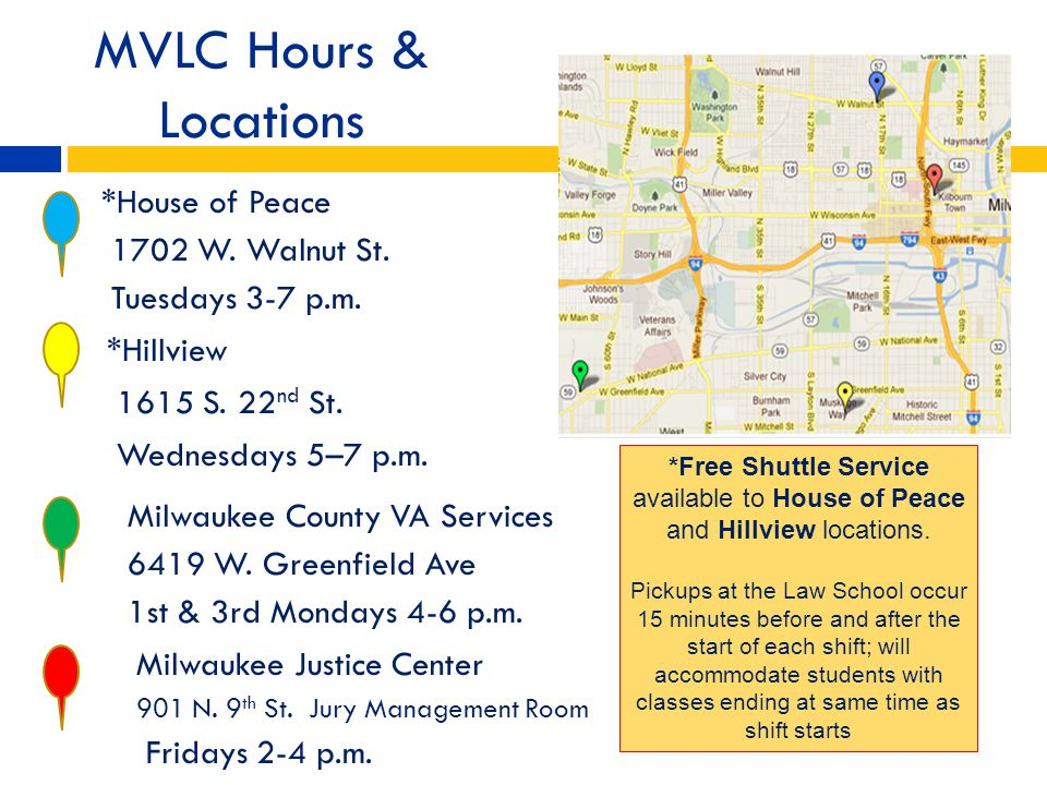 MVLC Hours & Locations *House of Peace 1702 W. Walnut St.