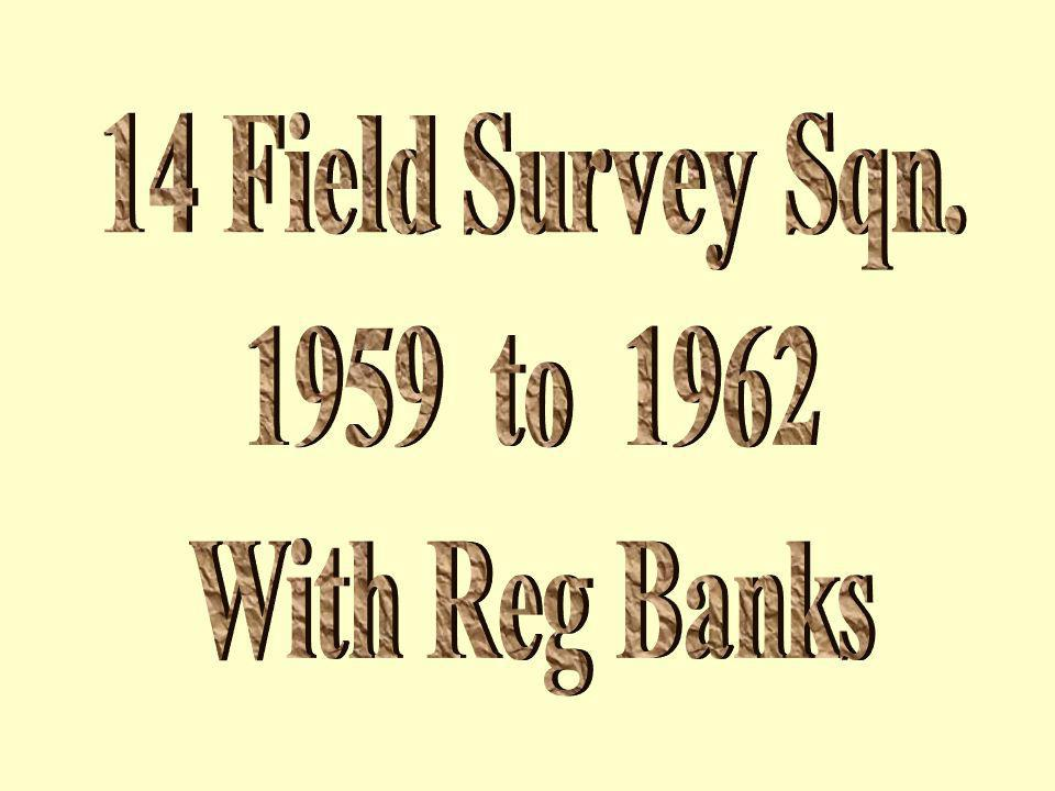 14 Field Survey Sqn. 1959 to 1962 With Reg Banks