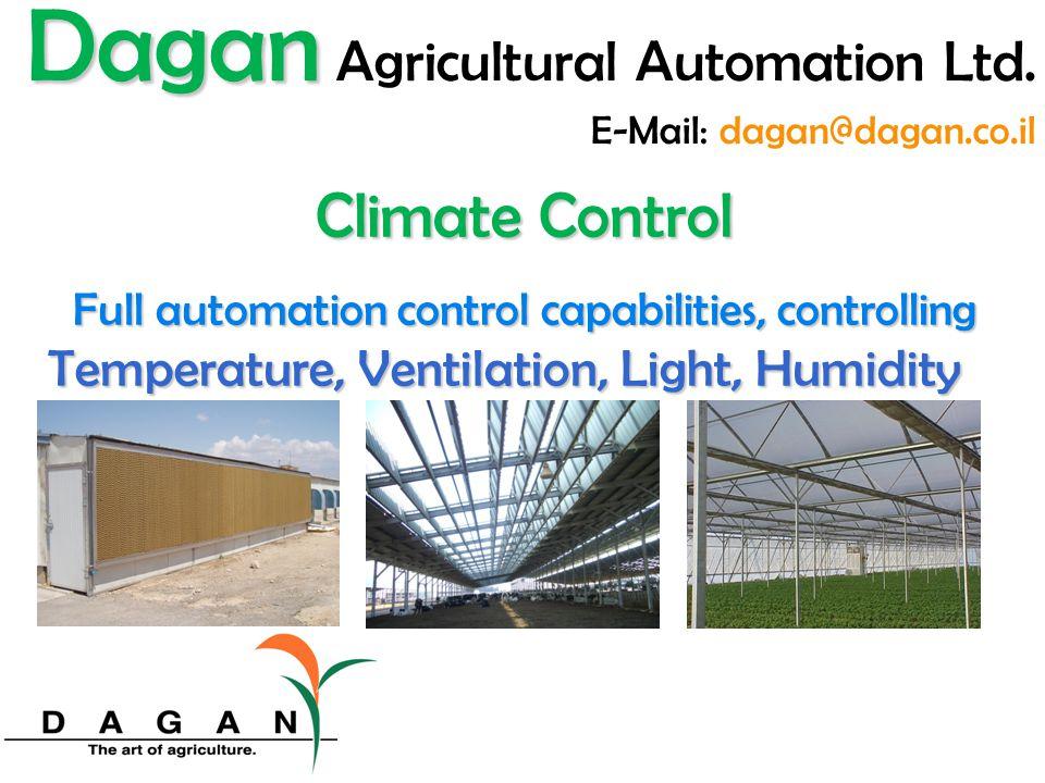 Dagan Agricultural Automation Ltd. E-Mail: dagan@dagan.co.il