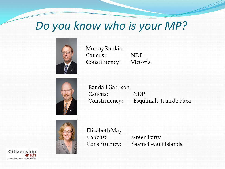 Do you know who is your MP