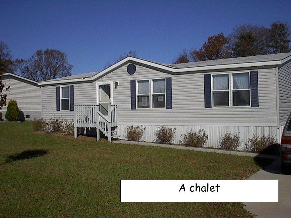 A chalet