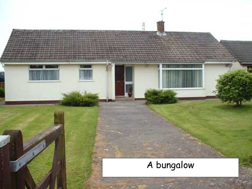 A bungalow