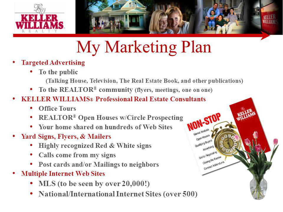 My Marketing Plan MLS (to Be Seen By Over 20,000!)