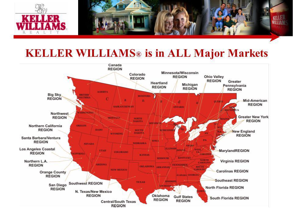 KELLER WILLIAMS® is in ALL Major Markets