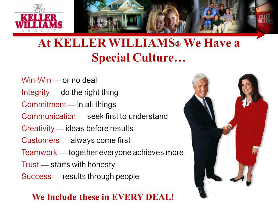 At KELLER WILLIAMS® We Have a Special Culture…