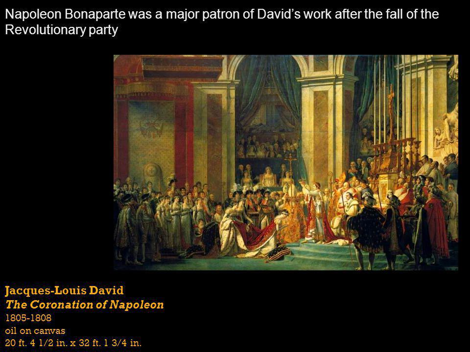 Napoleon Bonaparte was a major patron of David's work after the fall of the Revolutionary party