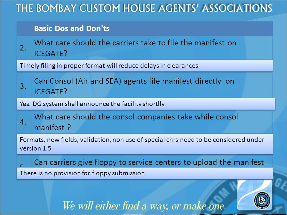 What care should the carriers take to file the manifest on ICEGATE