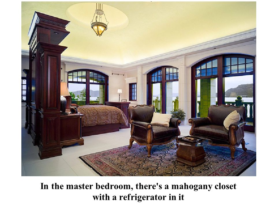 In the master bedroom, there s a mahogany closet with a refrigerator in it