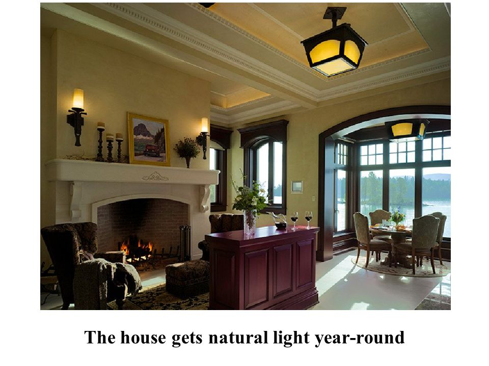 The house gets natural light year-round