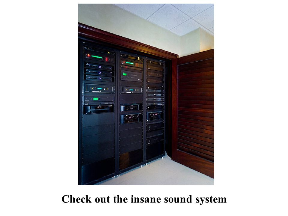 Check out the insane sound system